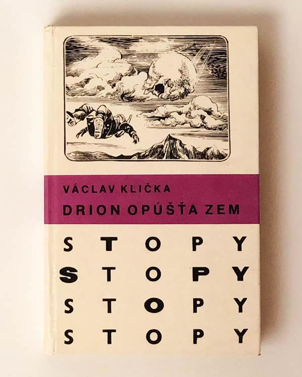 Drion opúšťa zem- Václav Klička