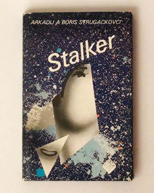 Stalker- Arkadij a Boris Strugackovci