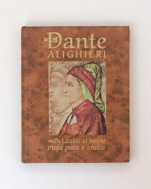 Lásku si nesie moja pani v zraku Dante Alighieri