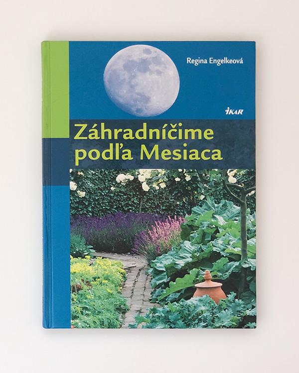 Záhradníčime podľa Mesiaca Regina Engelkeová