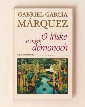 O láske a iných démonoch- Gabriel García Márquez