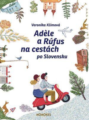 Adèle a Rúfus na cestách po Slovensku
