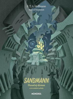 E. T. A. Hoffmann - Sandmann Piesočný démon