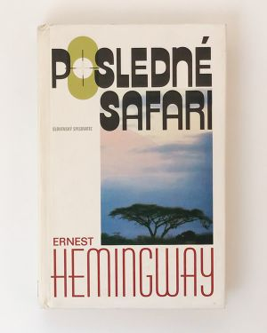 Posledné safari Ernest Hemingway