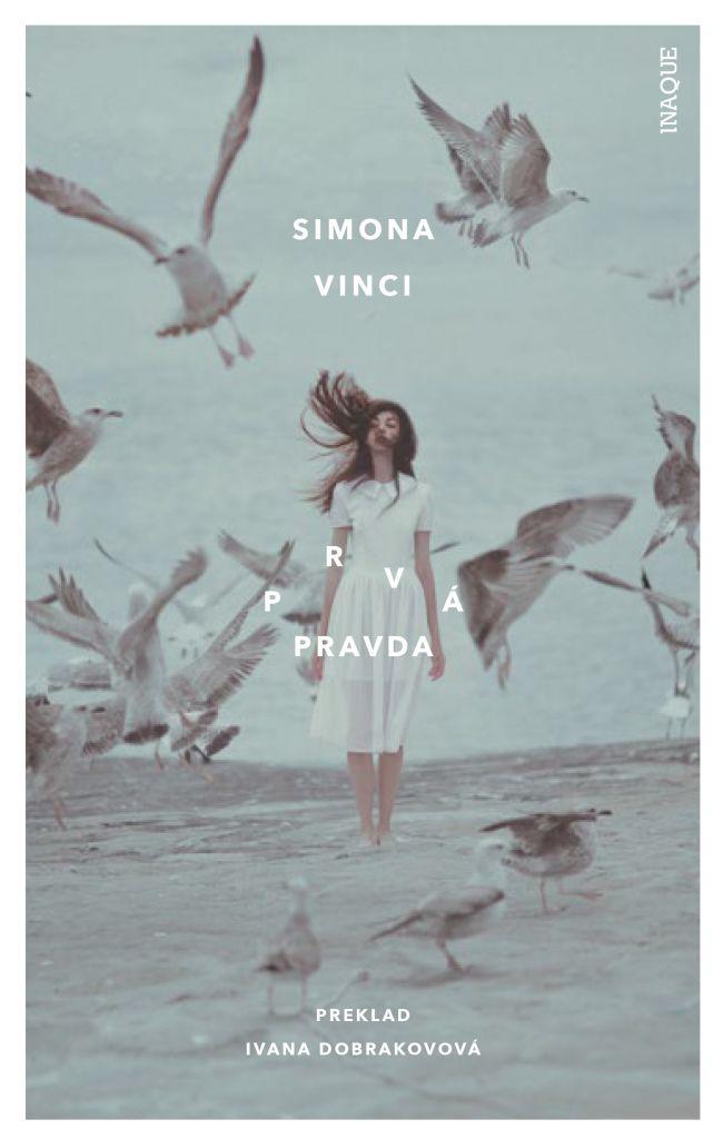 Simona Vinci Prvá pravda