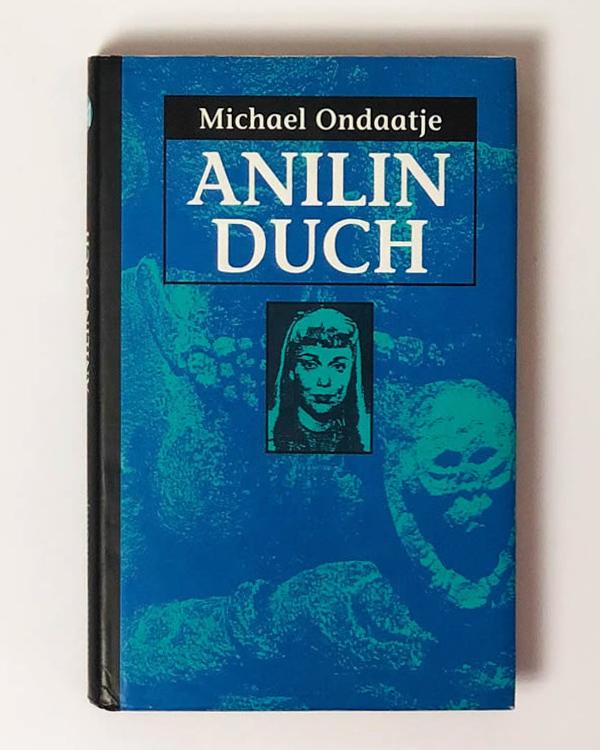 Anilin duch Micheal Ondaatje