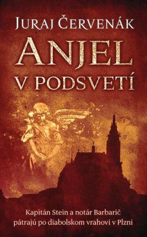 Anjel v podsvetí Juraj Červenák