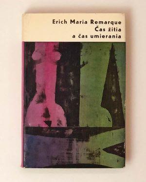 Čas žitia a čas umierania Erich Maria Remarque