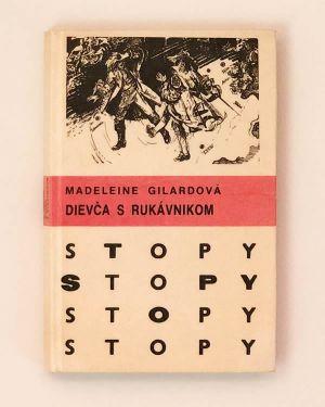 Dievča s rukávnikom Madeleine Gilardová