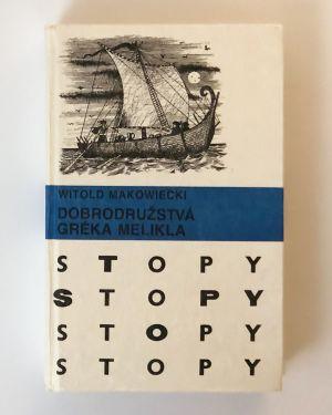 Dobrodružstvá Gréka Melikla Witold Makowiecki