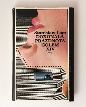 Dokonalá prázdnota Golem XIV Stanisław Lem