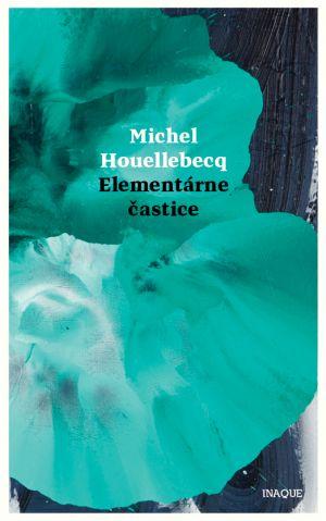 Elementárne častice Michel Houellebecq