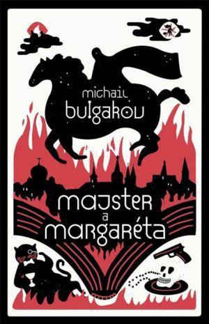Majster a Margaréta Michail Bulgakov
