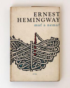 Mať a nemať Ernest Hemingway