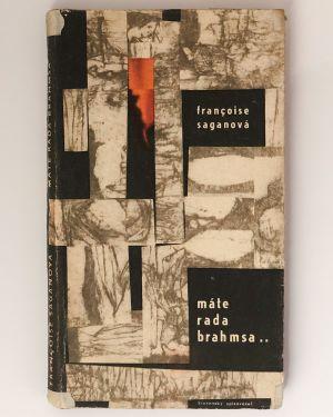 Máte rada Brahmsa... Françoise Saganová