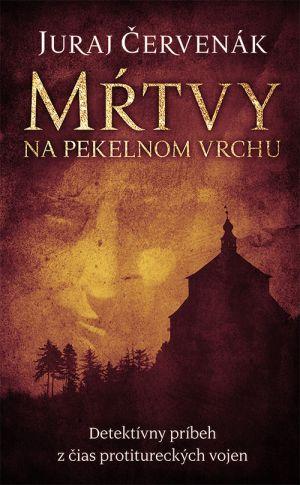 Mŕtvy na pekelnom vrchu Juraj Červenák