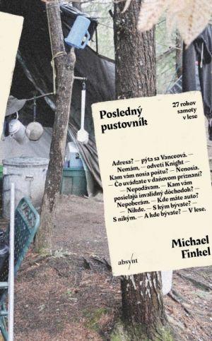 Posledný pustovník Michael Finkel