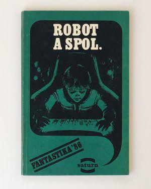 Robot a spol.