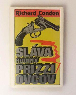 Sláva rodiny Prizziovcov - Richard Condon