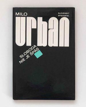 Sloboda nie je špás Milo Urban