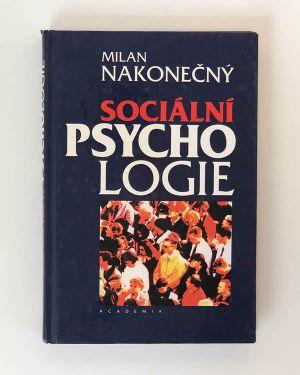 Sociální psychologie Milan Nakonečný