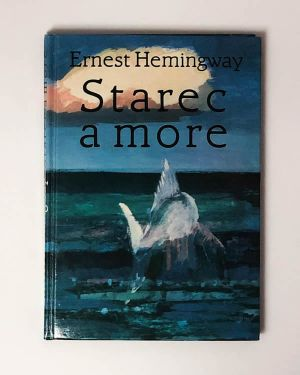 Starec a more Ernest Hemingway