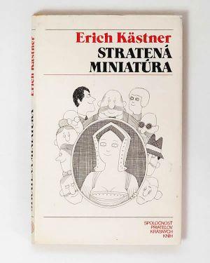 Stratená miniatúra - Erich Kästner