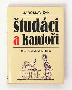 Študáci a kantori Jaroslav Žák