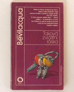 Taková zvláštní láska Alberto Bevilacqua