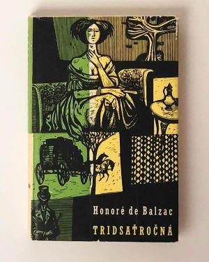 Honoré de Balzac Tridsaťročná