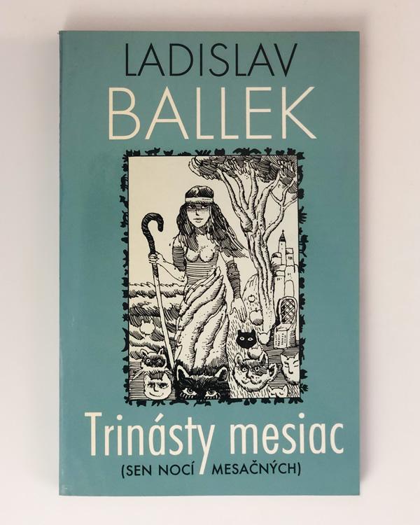 Trinásty mesiac (Sen nocí mesačných) Ladislav Ballek