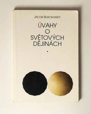 Úvahy o světových dějinách Jacob Burckhardt