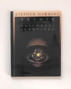 Vesmír v orechovej škrupinke Stephen Hawking