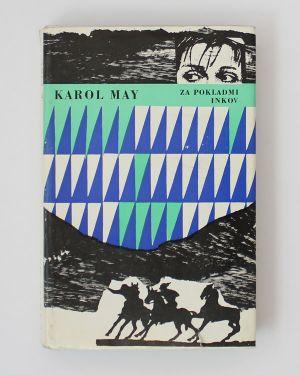 Za pokladmi Inkov Karl May