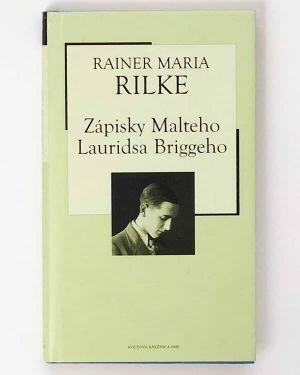 Zápisky Malteho Lauridsa Briggeho Rainer Maria Rilke