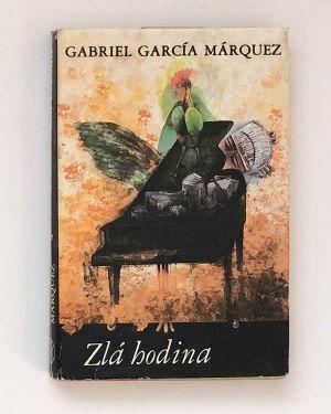 Zlá hodina Gabriel García Márquez