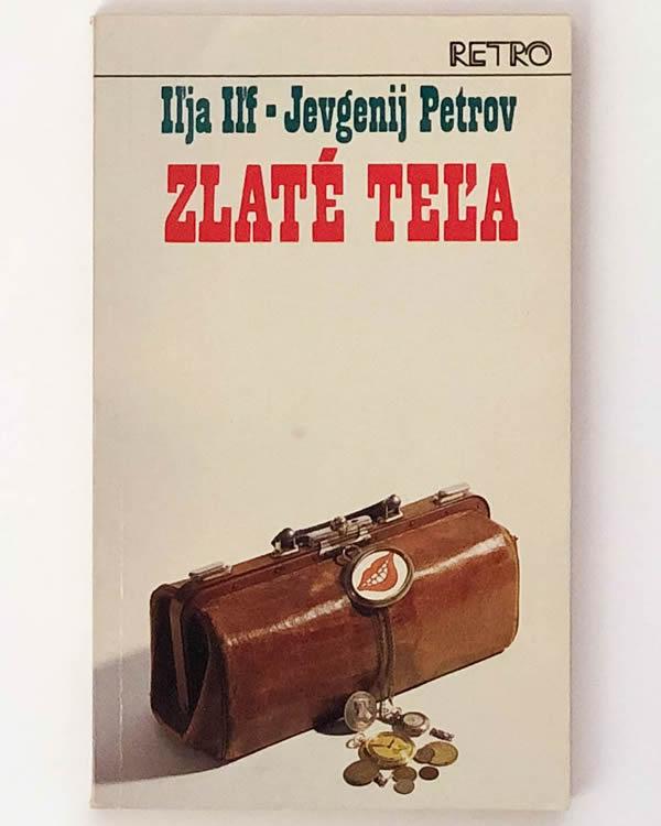 Zlaté teľa Iľja Iľf-Jevgenij Petrov
