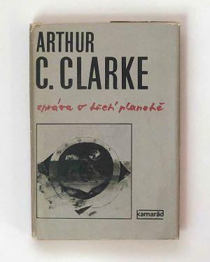 Zpráva o třetí planetě Arthur C. Clarke