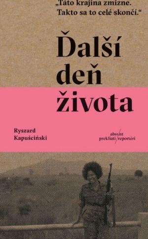 Ďalší deň života Ryszard Kapuściński
