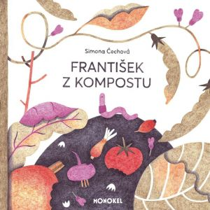 František z kompostu Simona Čechová