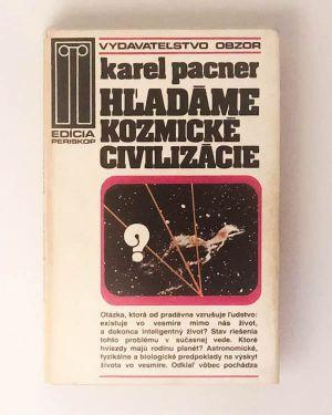 Hľadáme kozmické civilizácie - Karel Pacner