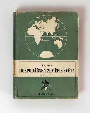 Hospodářský zeměpis světa - I. A. Vitver