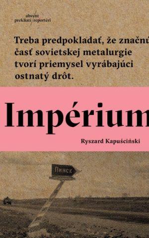 Impérium Ryszard Kapuściński