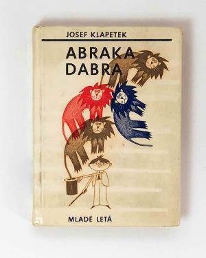 Abraka Dabra - Josef Klapetek