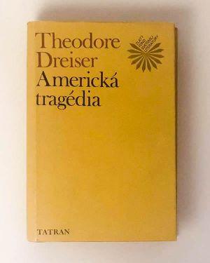 Americká tragédia - Theodore Dreiser