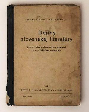 Dejiny slovenskej literatúry Alojz Miškovič