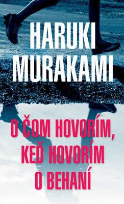 O čom hovorím, keď hovorím o behaní Haruki Murakami