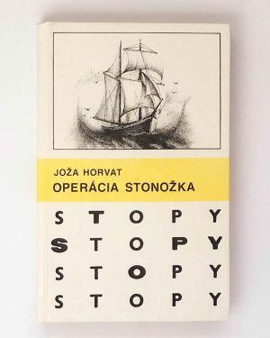 Joža Horvat - Operácia stonožka