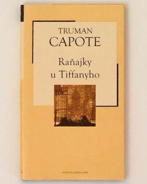 Raňajky u Tiffanyho Truman Capote