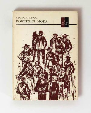 Robotníci mora - Victor Hugo